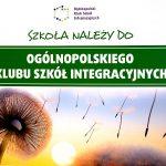 certyfikat ogólnopolskiego klubu szkół integracyjnych