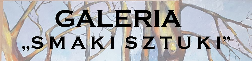 grafika z napisem: galeria smaki sztuki