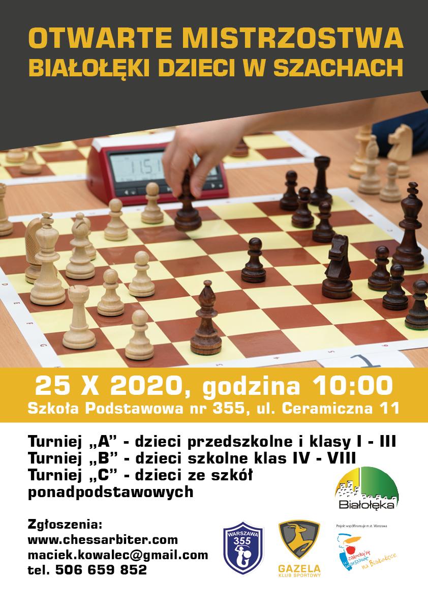 plakat informacyjny - Otwarte Mistrzostwa Białołęki Dzieci w Szachach odbędą się w najbliższą niedzielę 25 października 2020 r. w godz. 10.00 - 14.00 w SP 355, ul. Ceramiczna 11